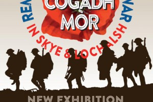 An Cogadh Mòr: Remembering the Great War in Skye and Lochalsh