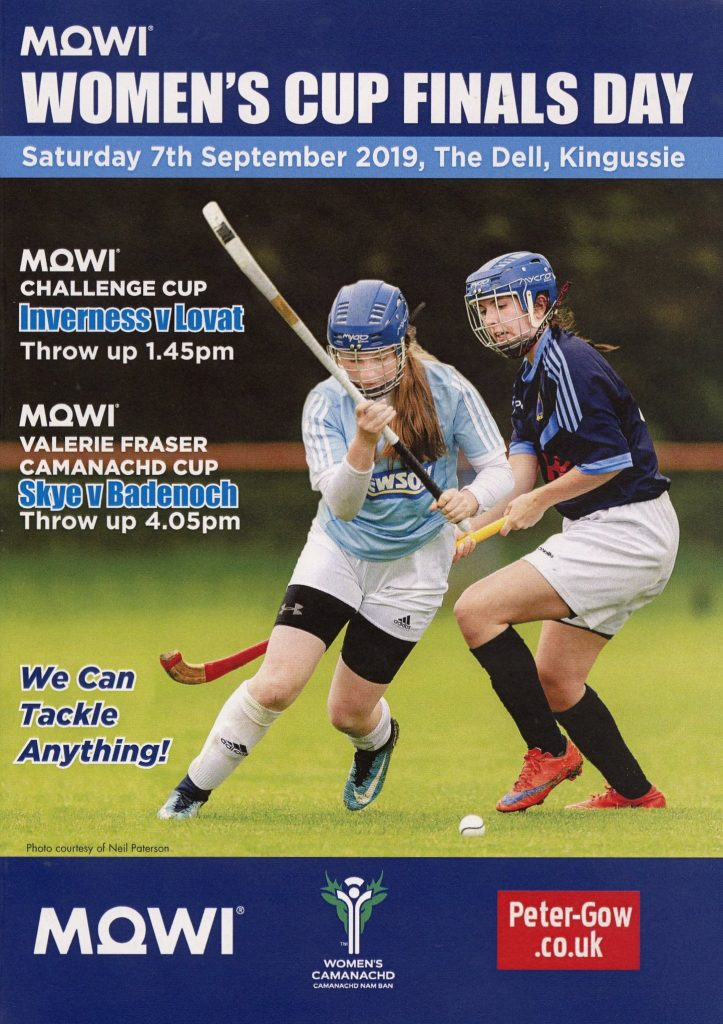 Programme for the 2019 Women's Cup Finals Day. Skye beat Badenoch 8 goals to 6 in a thrilling match, which was also televised