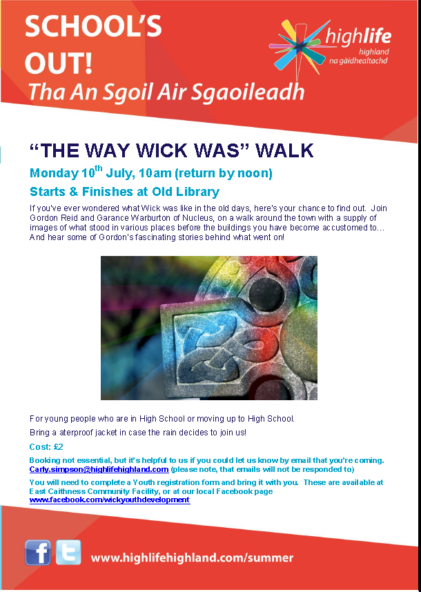 The Way Wick Was 10 July 2017